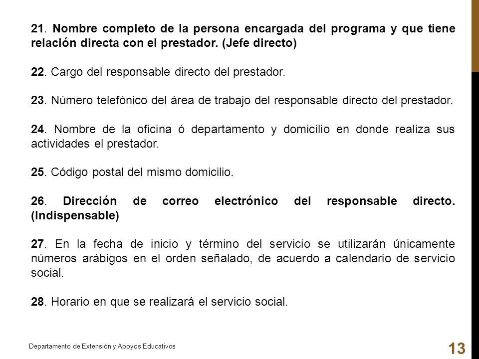22. Cargo del responsable directo del prestador.