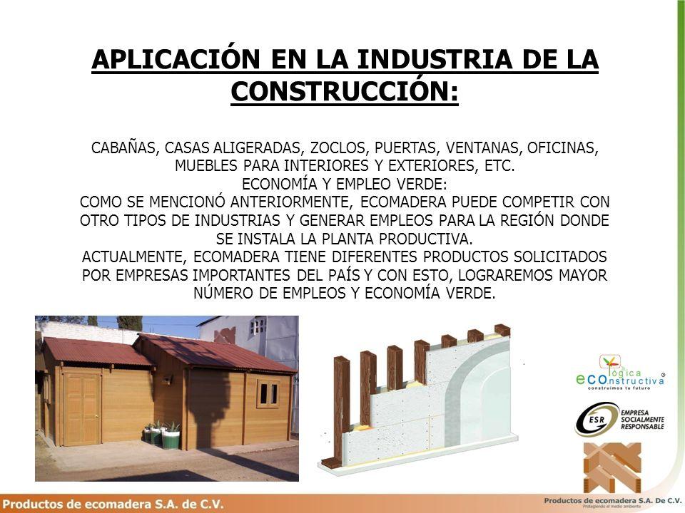 APLICACIÓN EN LA INDUSTRIA DE LA CONSTRUCCIÓN: