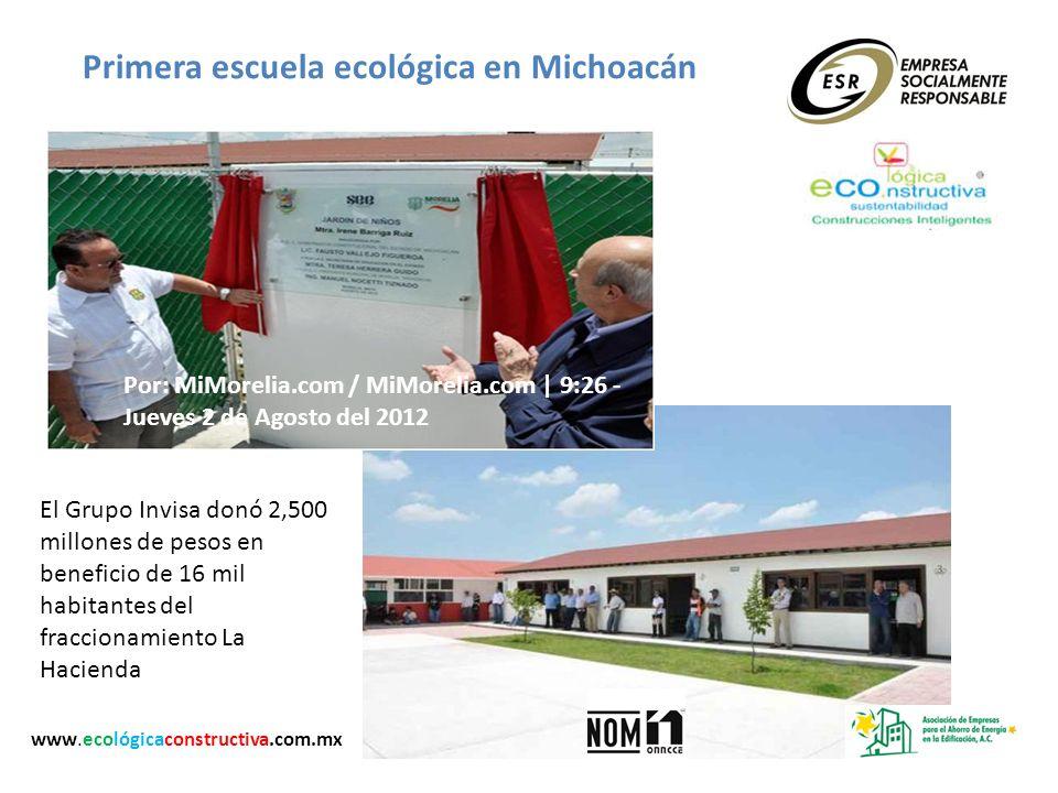 Primera escuela ecológica en Michoacán