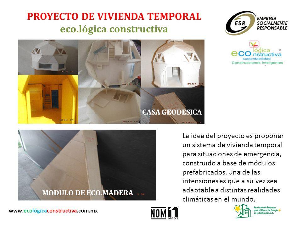 PROYECTO DE VIVIENDA TEMPORAL eco.lógica constructiva