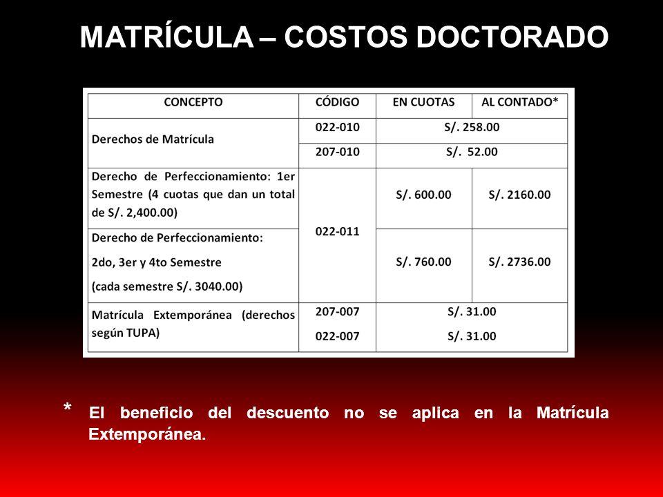 MATRÍCULA – COSTOS DOCTORADO