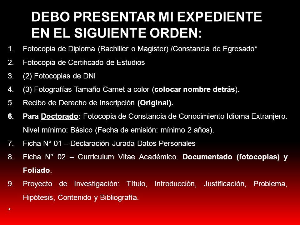 DEBO PRESENTAR MI EXPEDIENTE EN EL SIGUIENTE ORDEN: