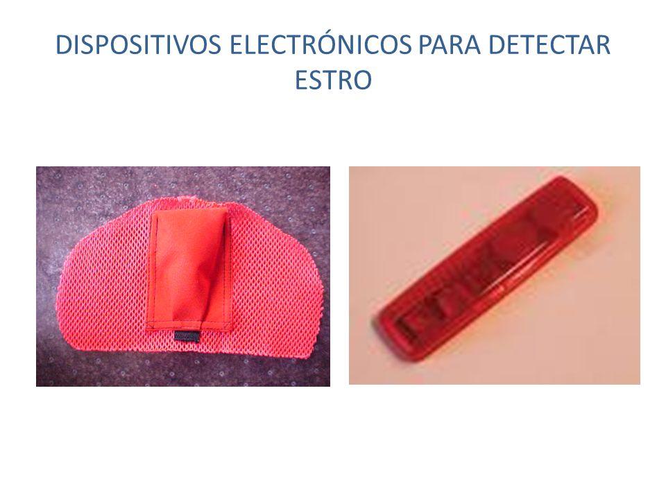 DISPOSITIVOS ELECTRÓNICOS PARA DETECTAR ESTRO