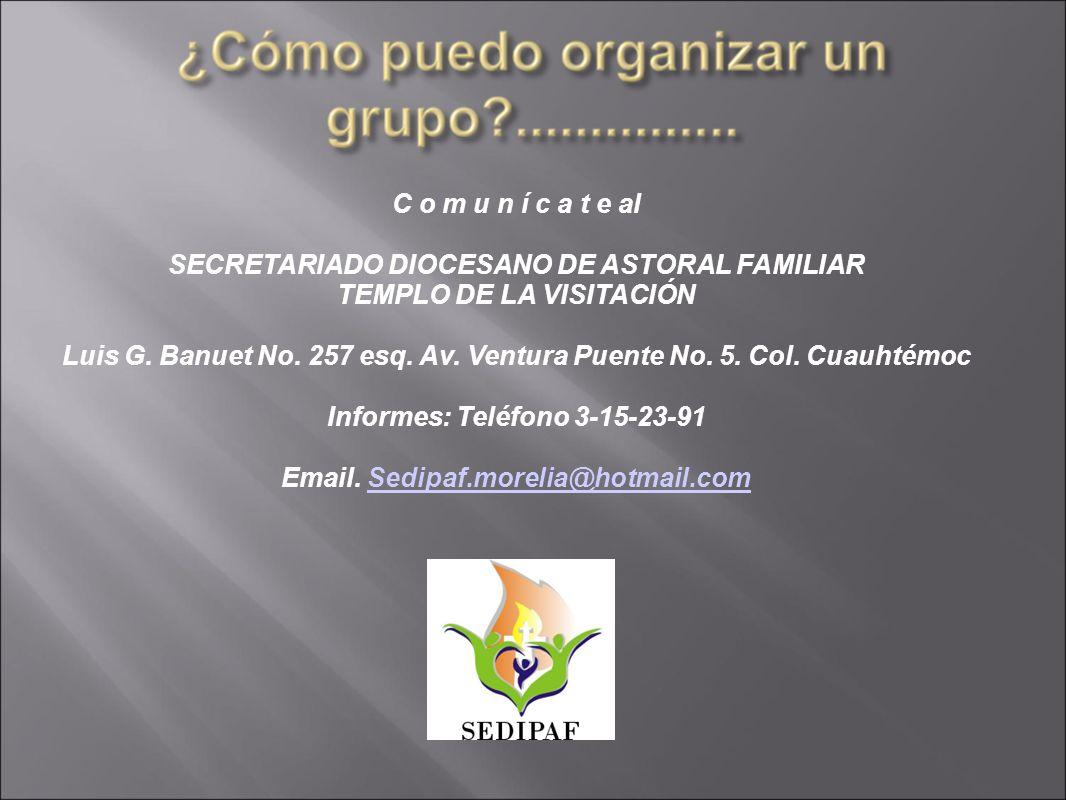 SECRETARIADO DIOCESANO DE ASTORAL FAMILIAR TEMPLO DE LA VISITACIÓN