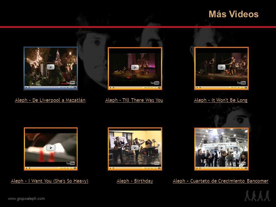 Más Videos Aleph – De Liverpool a Mazatlán Aleph – Till There Was You