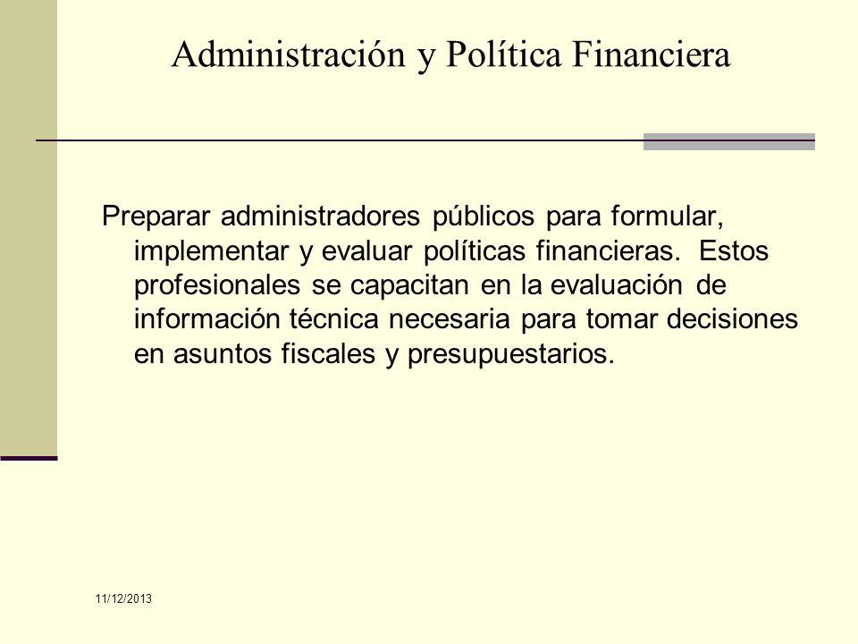 Administración y Política Financiera