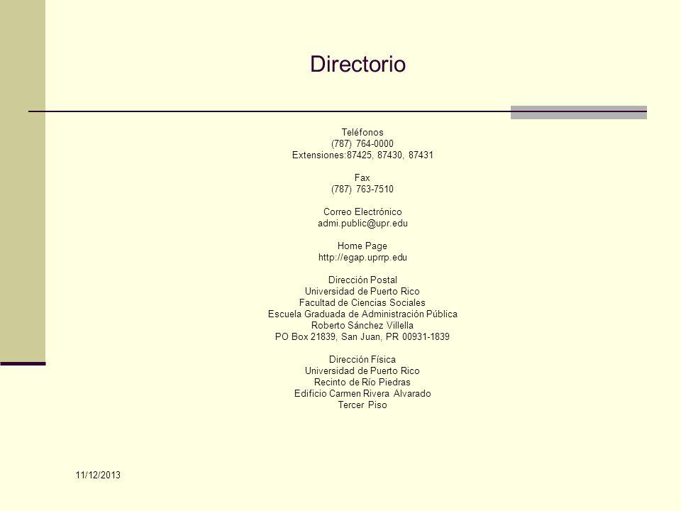 Directorio Teléfonos (787) 764-0000 Extensiones:87425, 87430, 87431