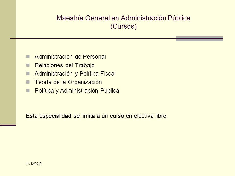 Maestría General en Administración Pública (Cursos)