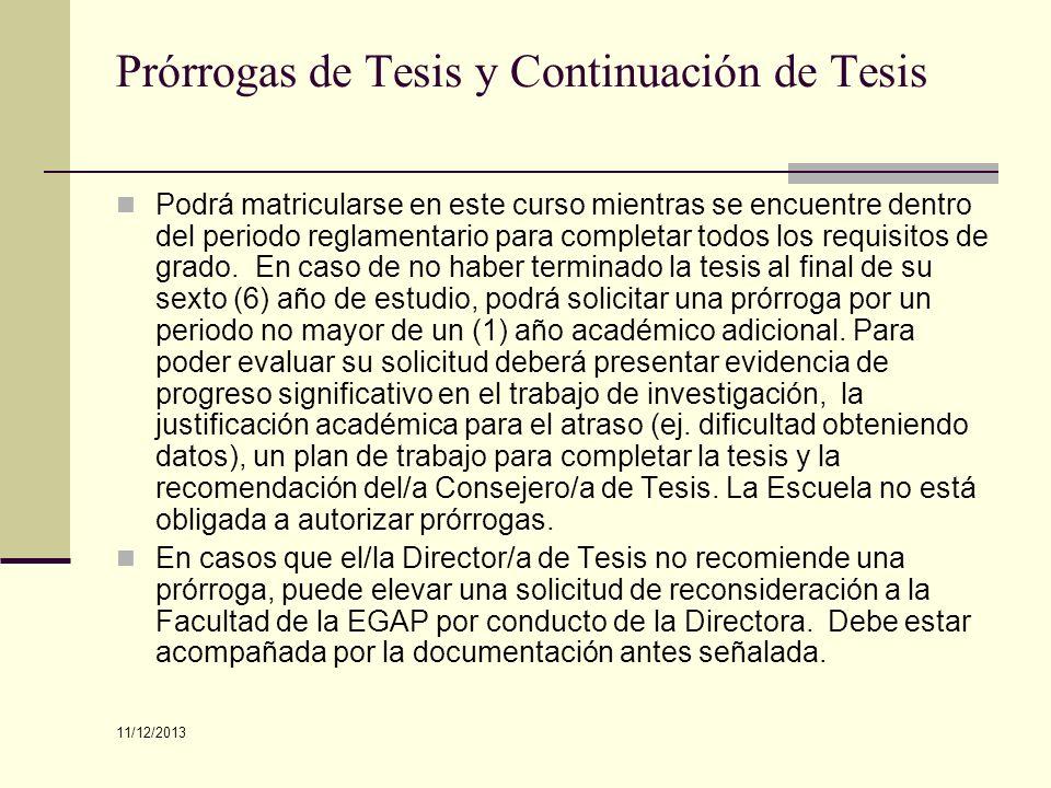 Prórrogas de Tesis y Continuación de Tesis