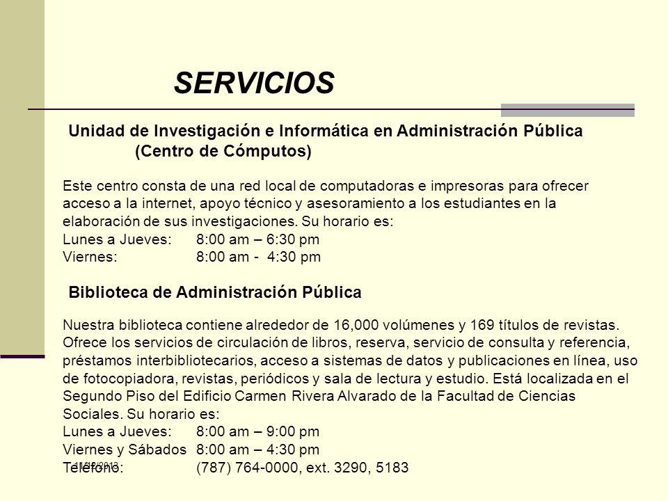 SERVICIOS Unidad de Investigación e Informática en Administración Pública (Centro de Cómputos)