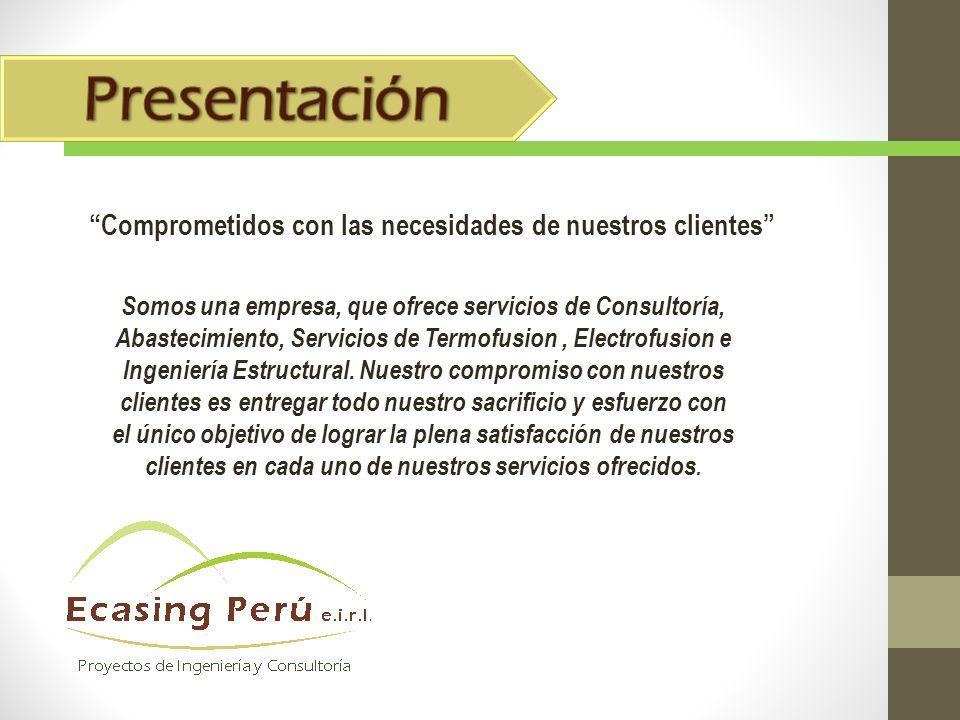 Presentación Comprometidos con las necesidades de nuestros clientes