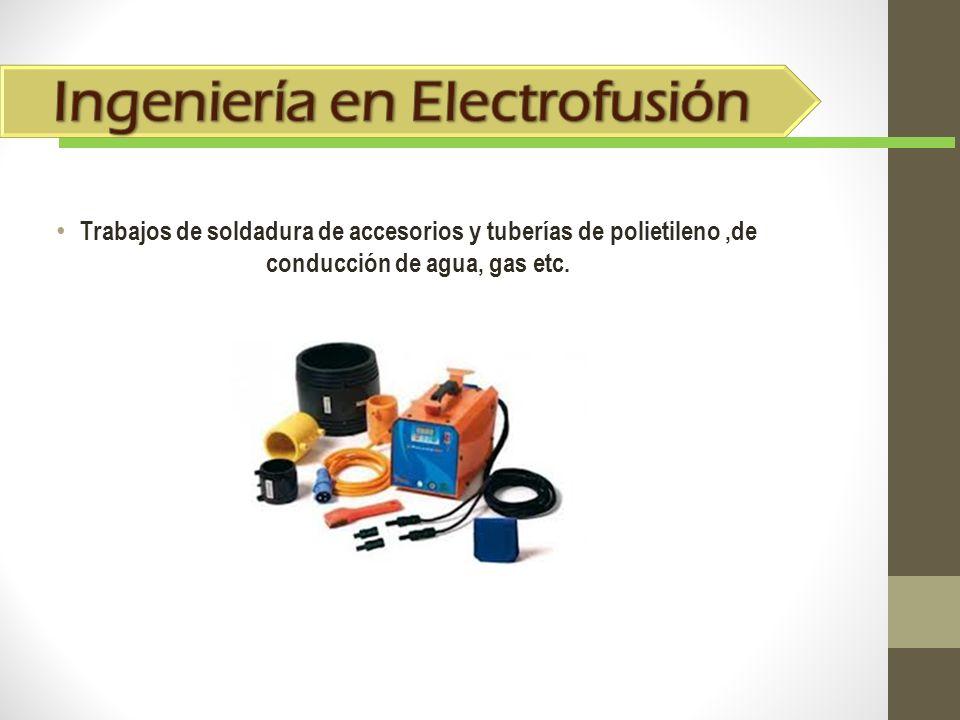 Ingeniería en Electrofusión
