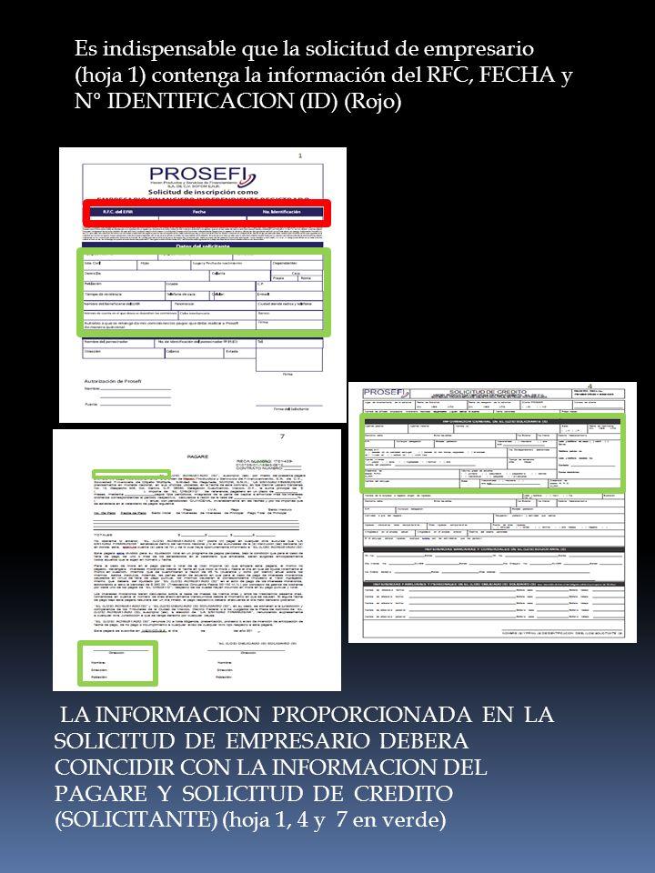 Es indispensable que la solicitud de empresario (hoja 1) contenga la información del RFC, FECHA y N° IDENTIFICACION (ID) (Rojo)