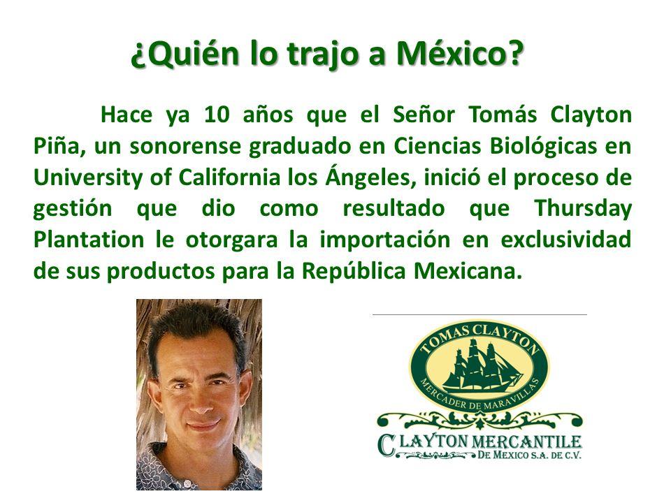 ¿Quién lo trajo a México