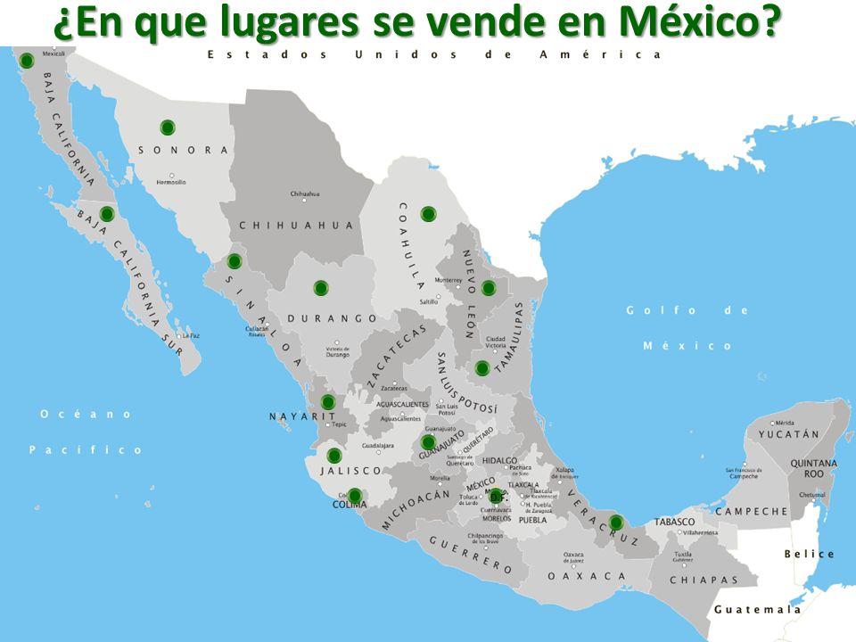 ¿En que lugares se vende en México