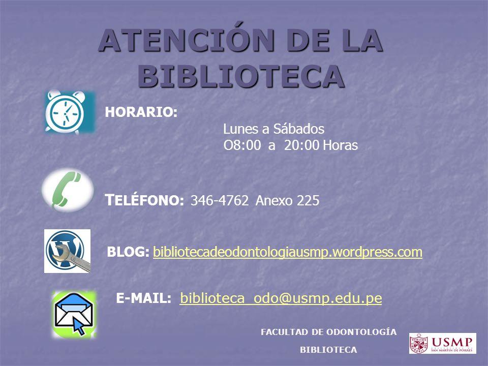 ATENCIÓN DE LA BIBLIOTECA