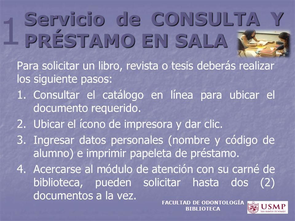 Servicio de CONSULTA Y PRÉSTAMO EN SALA