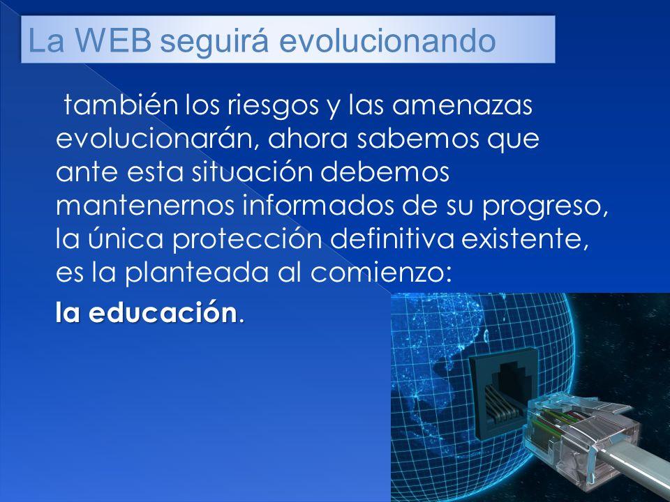 La WEB seguirá evolucionando
