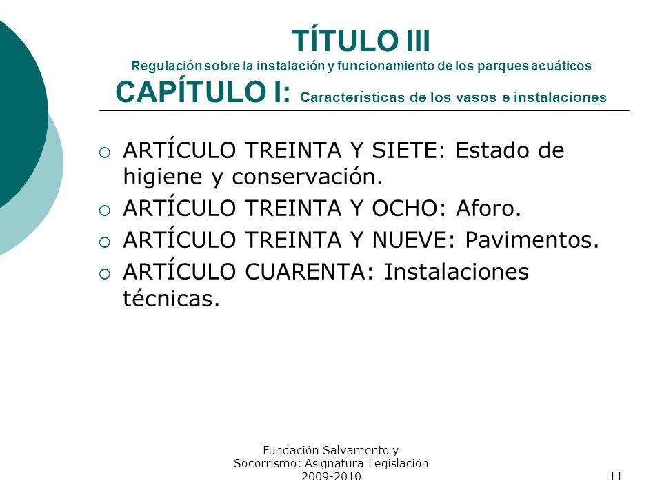 Fundación Salvamento y Socorrismo: Asignatura Legislación 2009-2010