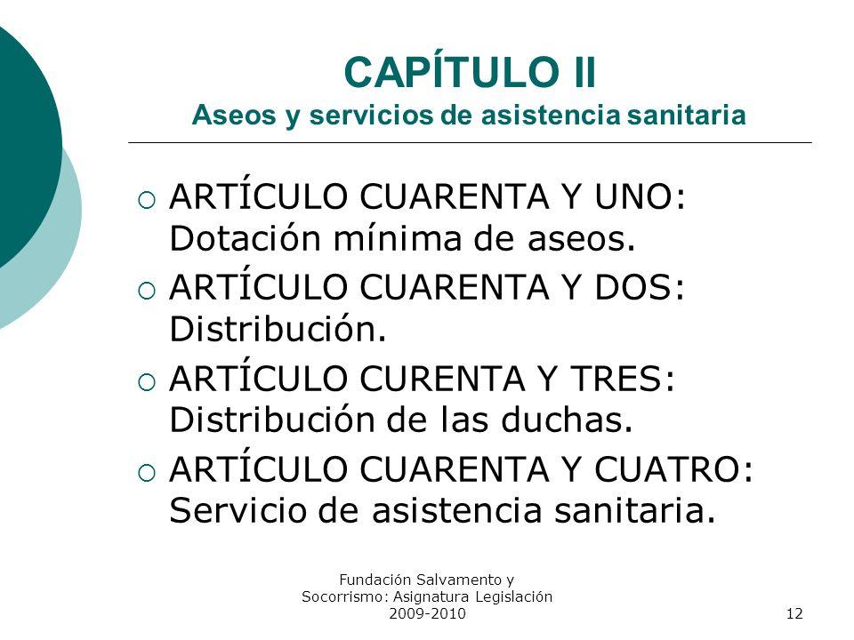 CAPÍTULO II Aseos y servicios de asistencia sanitaria