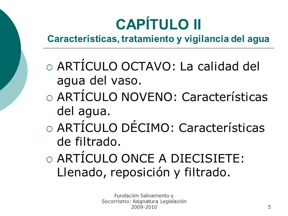 CAPÍTULO II Características, tratamiento y vigilancia del agua