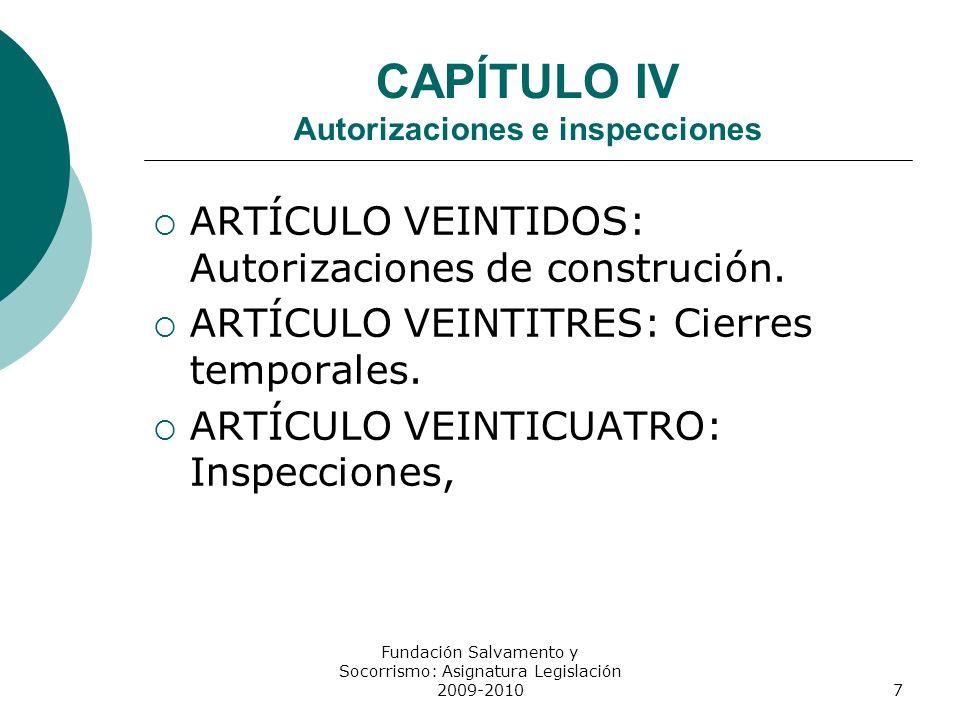 CAPÍTULO IV Autorizaciones e inspecciones