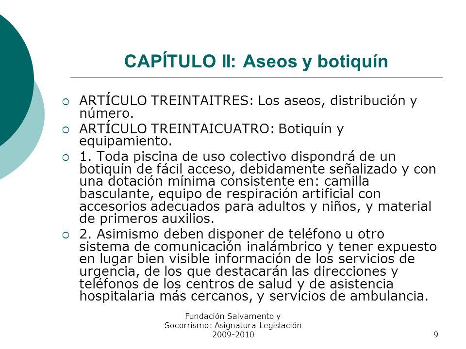 CAPÍTULO II: Aseos y botiquín