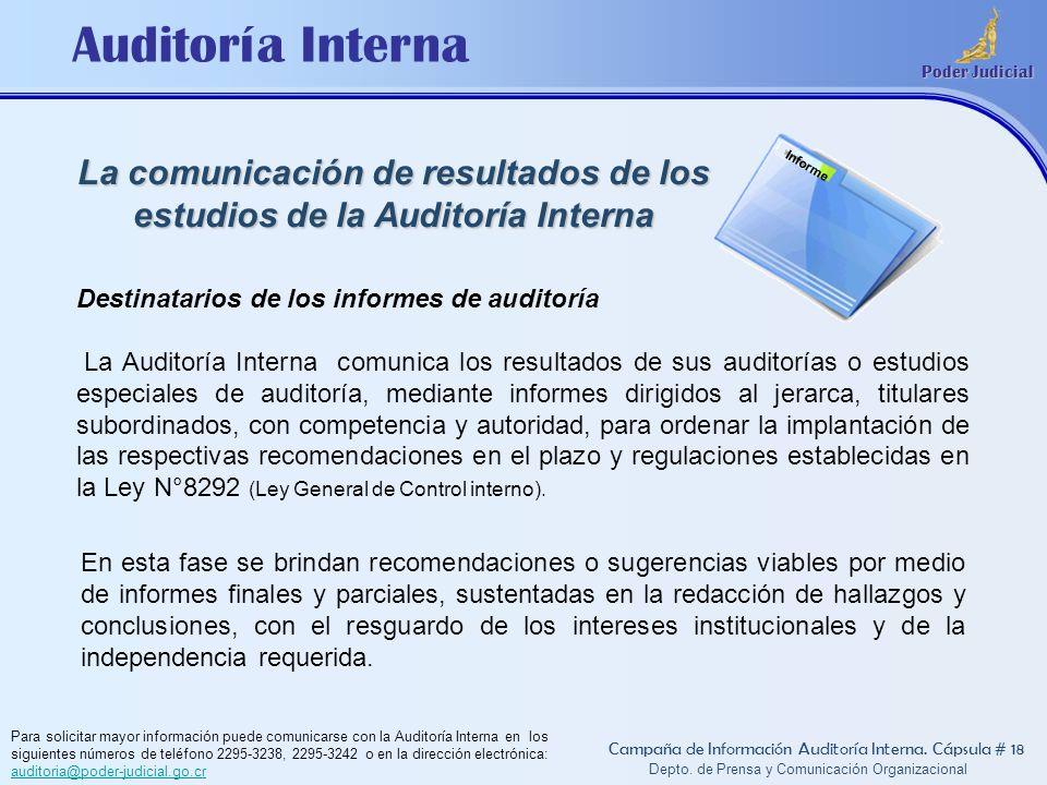 La comunicación de resultados de los estudios de la Auditoría Interna