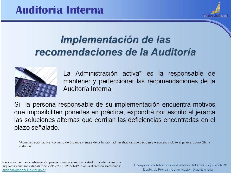 Implementación de las recomendaciones de la Auditoría