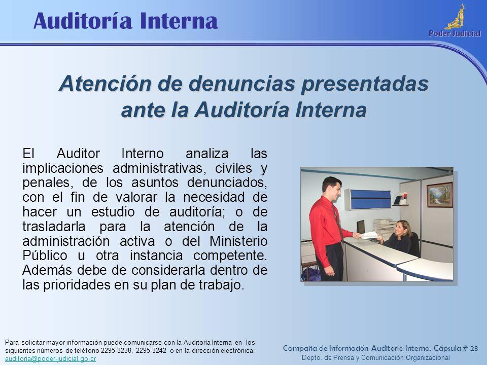 Atención de denuncias presentadas ante la Auditoría Interna