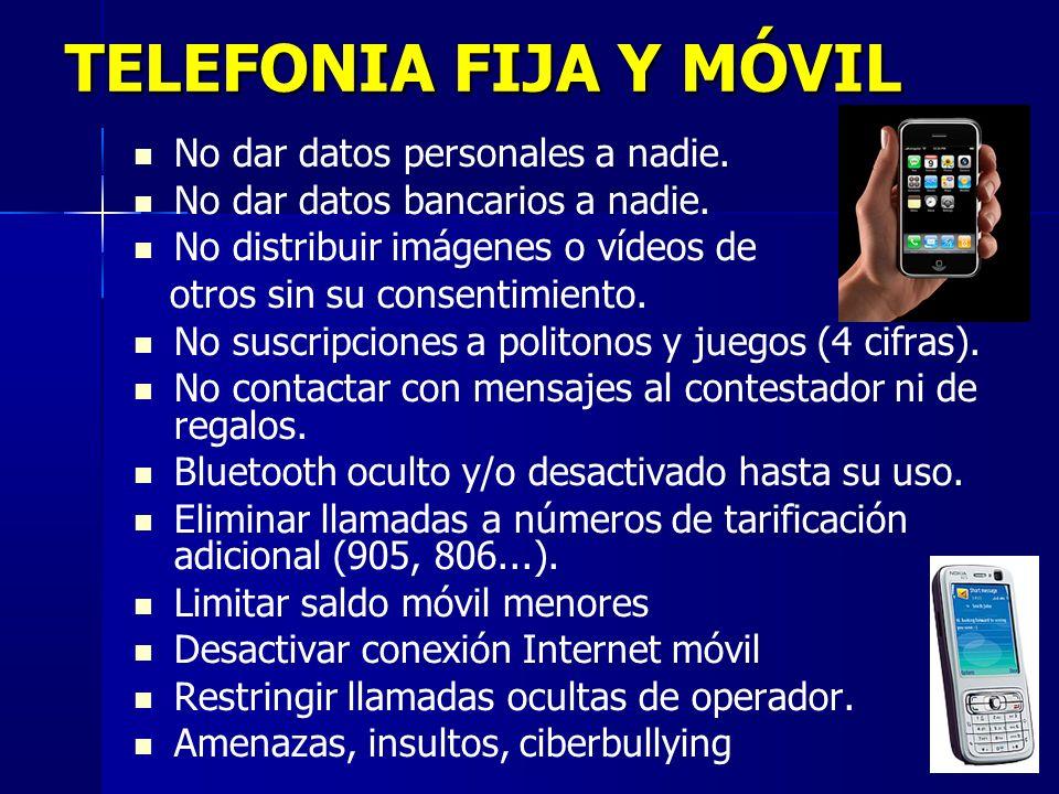 TELEFONIA FIJA Y MÓVIL No dar datos personales a nadie.