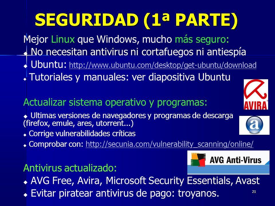 SEGURIDAD (1ª PARTE) Mejor Linux que Windows, mucho más seguro: