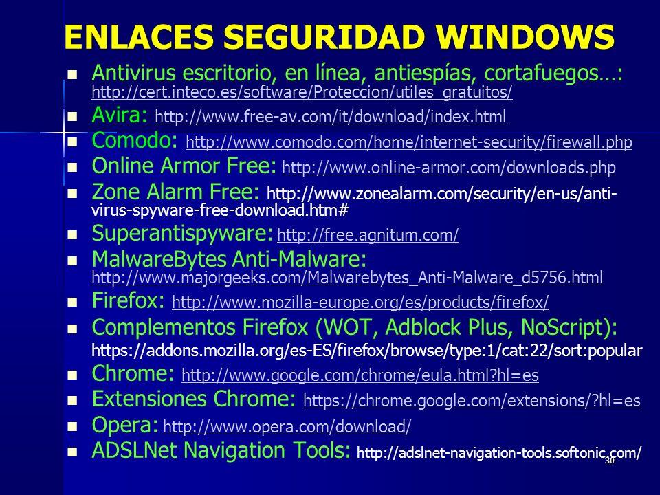 ENLACES SEGURIDAD WINDOWS