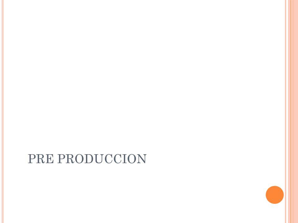 PRE PRODUCCION