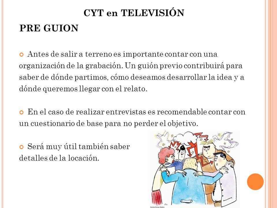 CYT en TELEVISIÓN PRE GUION