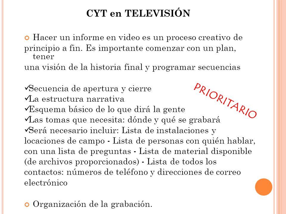 PRIORITARIO CYT en TELEVISIÓN