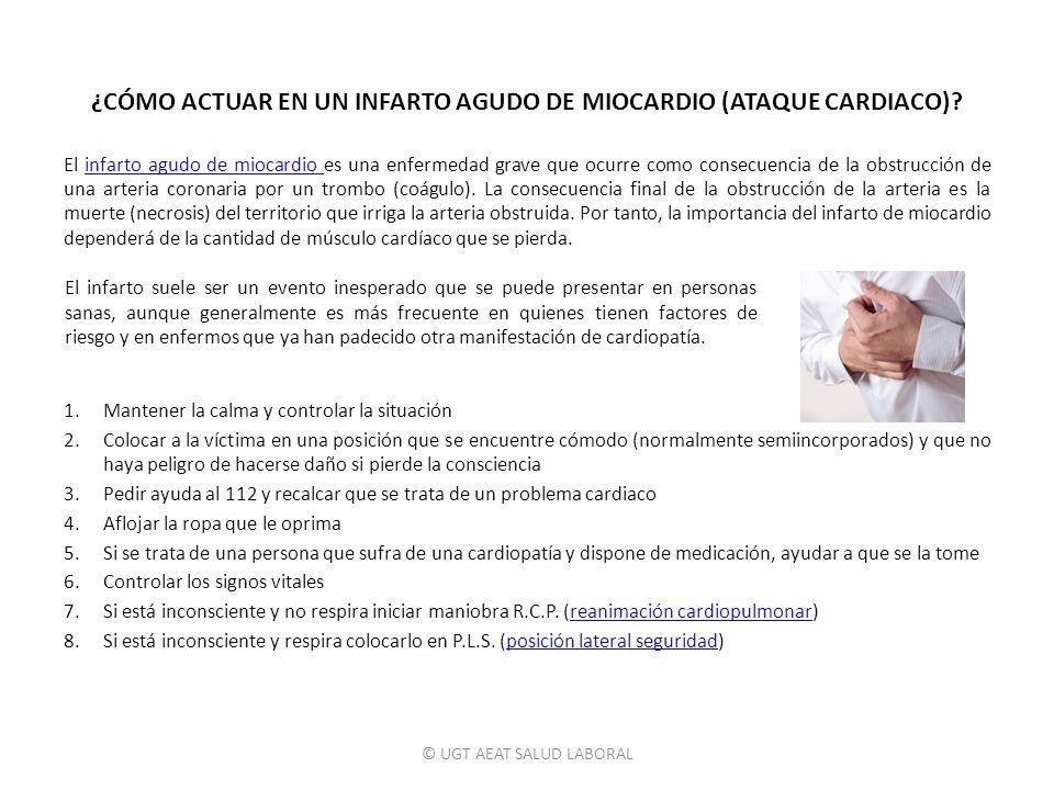 ¿CÓMO ACTUAR EN UN INFARTO AGUDO DE MIOCARDIO (ATAQUE CARDIACO)
