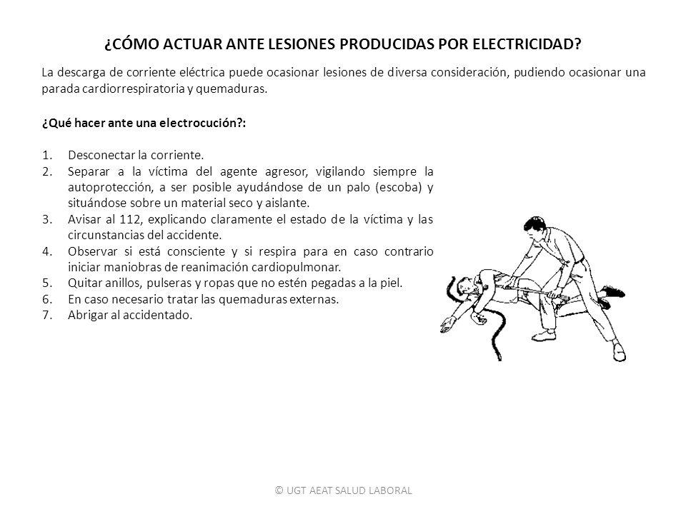 ¿CÓMO ACTUAR ANTE LESIONES PRODUCIDAS POR ELECTRICIDAD