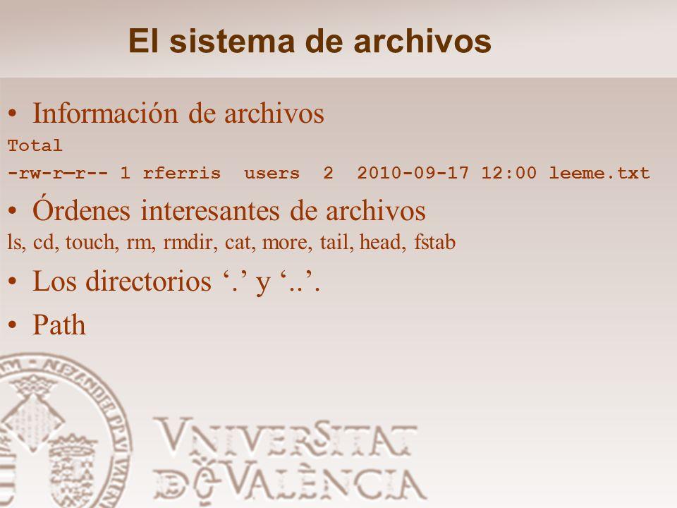 El sistema de archivos Información de archivos