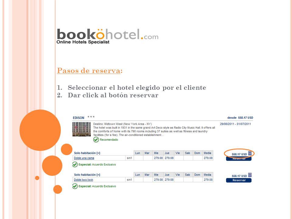 Pasos de reserva: Seleccionar el hotel elegido por el cliente