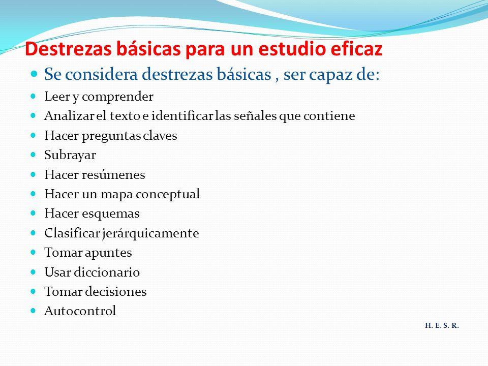 Destrezas básicas para un estudio eficaz