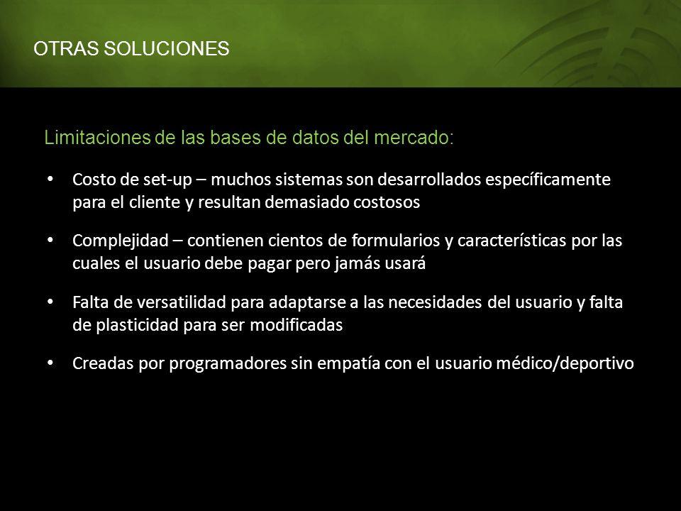 OTRAS SOLUCIONES Limitaciones de las bases de datos del mercado: