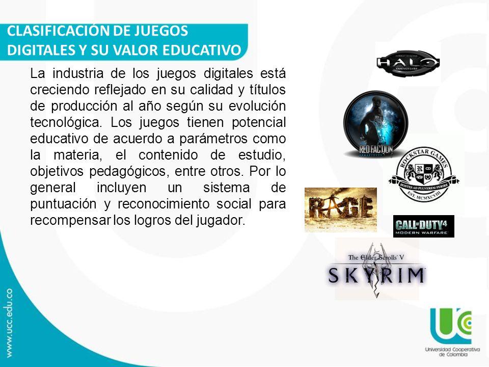 CLASIFICACIÓN DE JUEGOS DIGITALES Y SU VALOR EDUCATIVO