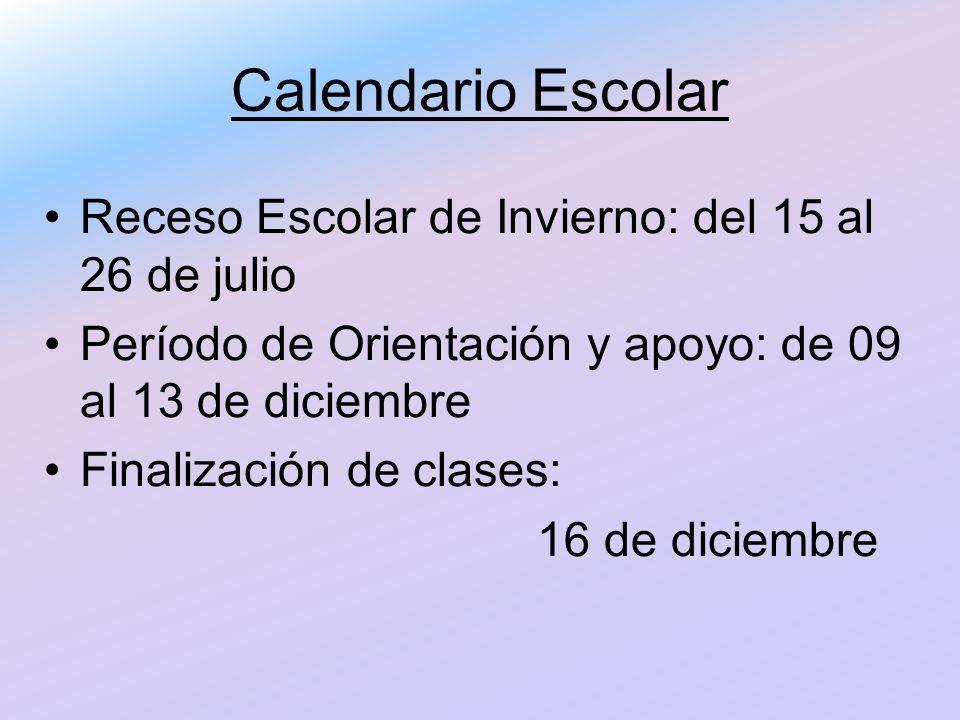 Calendario Escolar Receso Escolar de Invierno: del 15 al 26 de julio