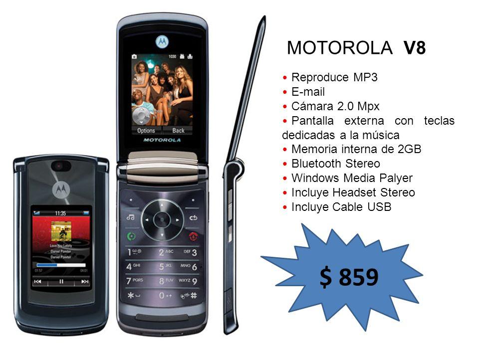 $ 859 MOTOROLA V8 Reproduce MP3 E-mail Cámara 2.0 Mpx