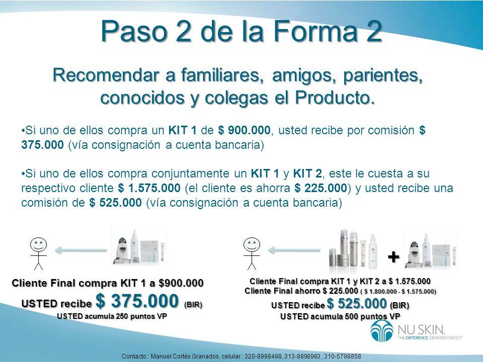 Paso 2 de la Forma 2 Recomendar a familiares, amigos, parientes, conocidos y colegas el Producto.