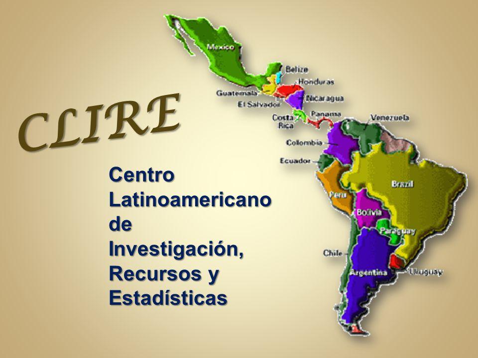 CLIRE Centro Latinoamericano de Investigación, Recursos y Estadísticas