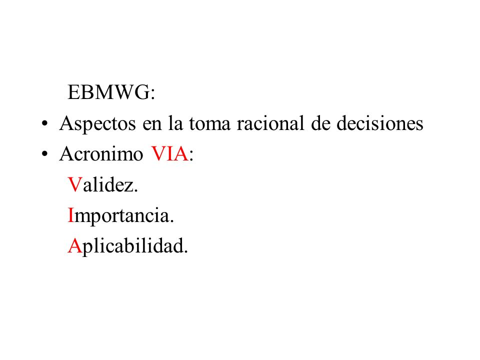 EBMWG: Aspectos en la toma racional de decisiones.