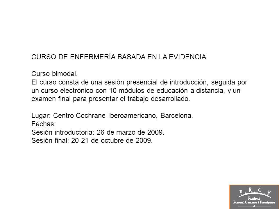 CURSO DE ENFERMERÍA BASADA EN LA EVIDENCIA Curso bimodal