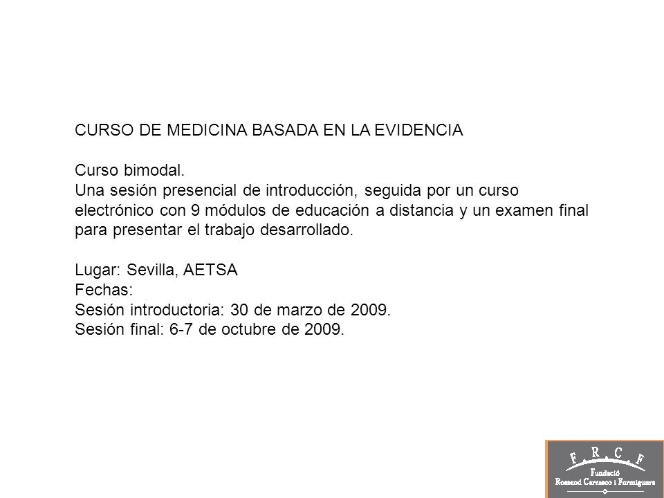 CURSO DE MEDICINA BASADA EN LA EVIDENCIA Curso bimodal